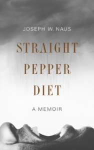Straight+Pepper+Diet+Memoir+Cover+Image